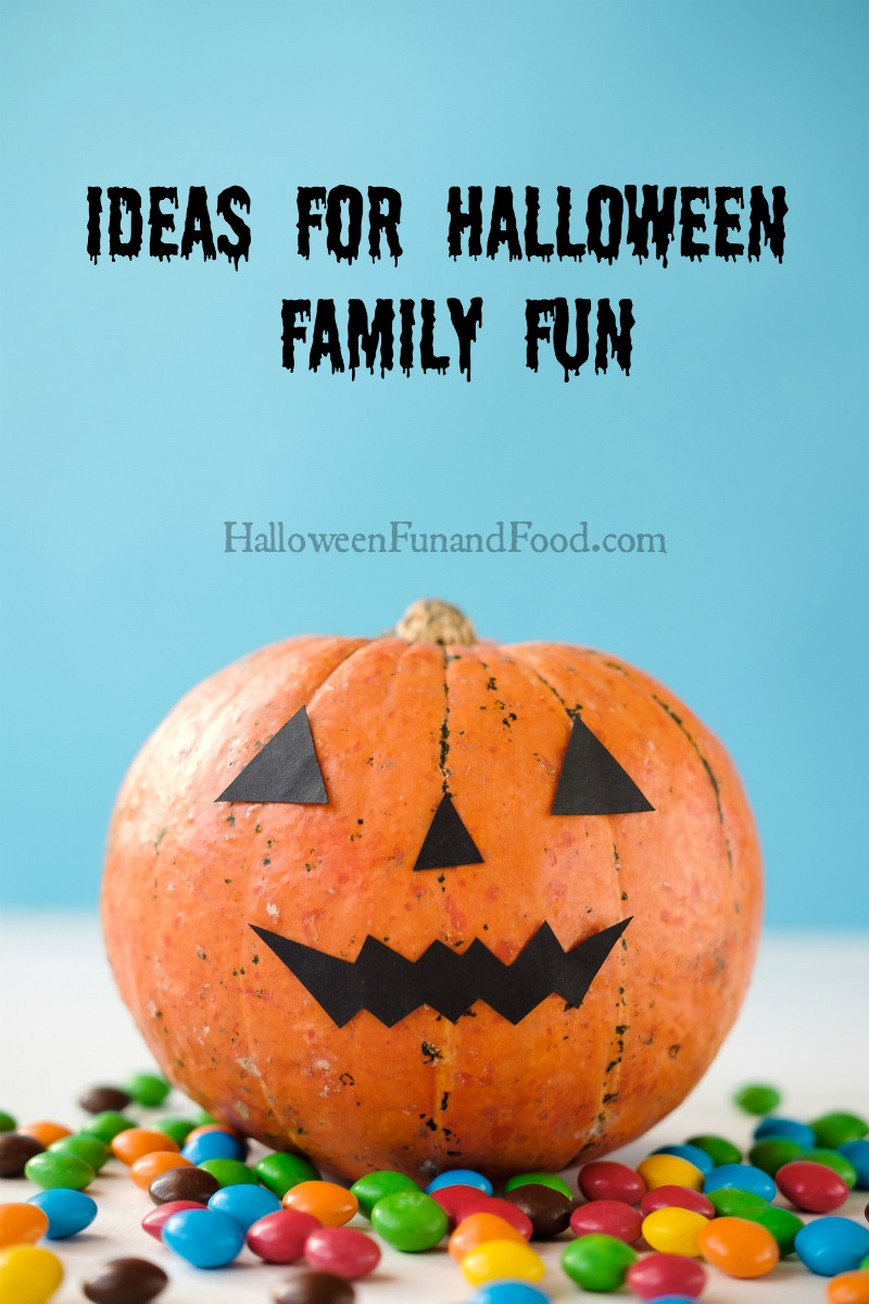 Ideas for Halloween family fun.